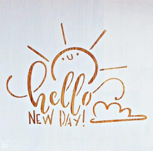 Șablon – hello new day – 30x30cm