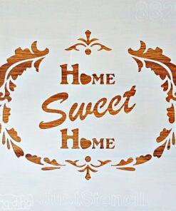 Șablon – home sweet home – 30×30 cm