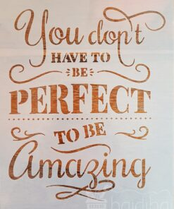 Șablon - you are perfect - amazing - 20x30 cm