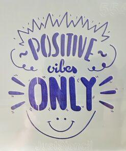 Șablon positive vibes