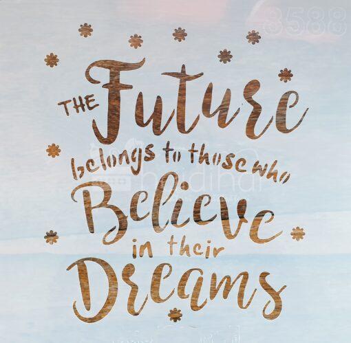 Șablon – believe in dreams – 20×20 cm